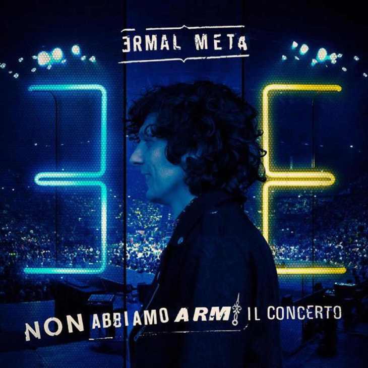 Ermal Meta Non abbiamo armi il concerto cover