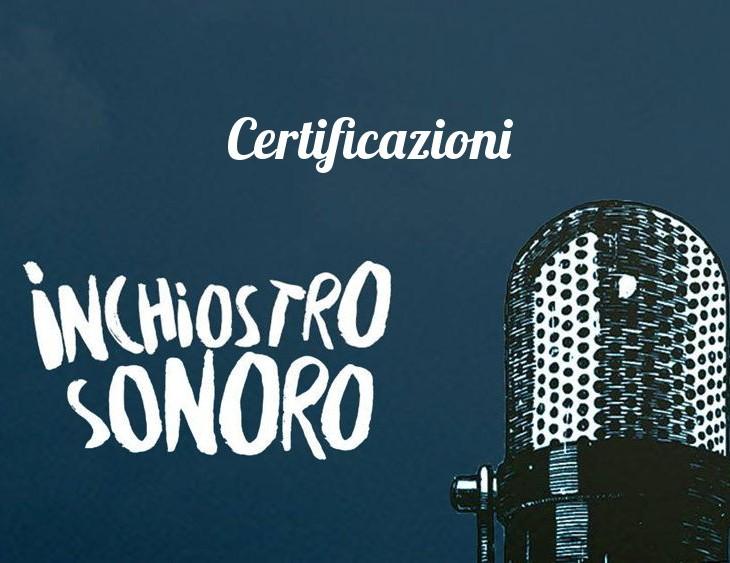 Inchiostro Sonoro certificazioni
