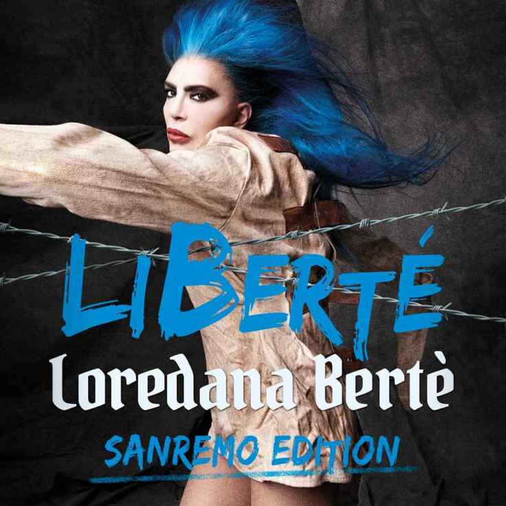 Loredana Bertè Liberté sanremo edition cover