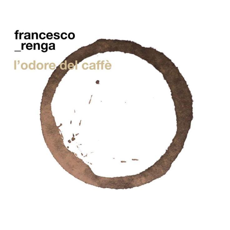 Francesco Renga L'odore del caffè cover