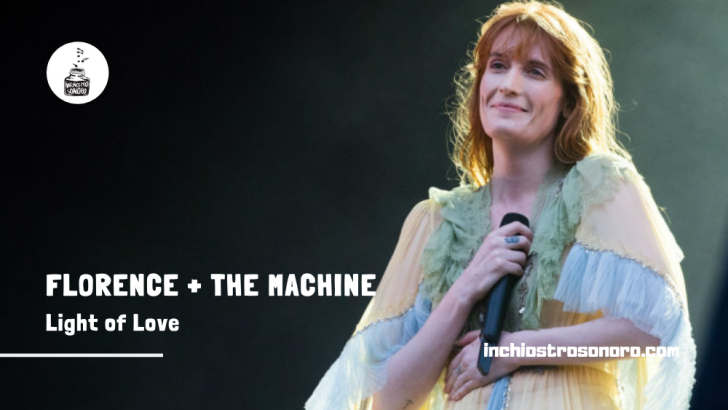 Florence + The Machine Light of love