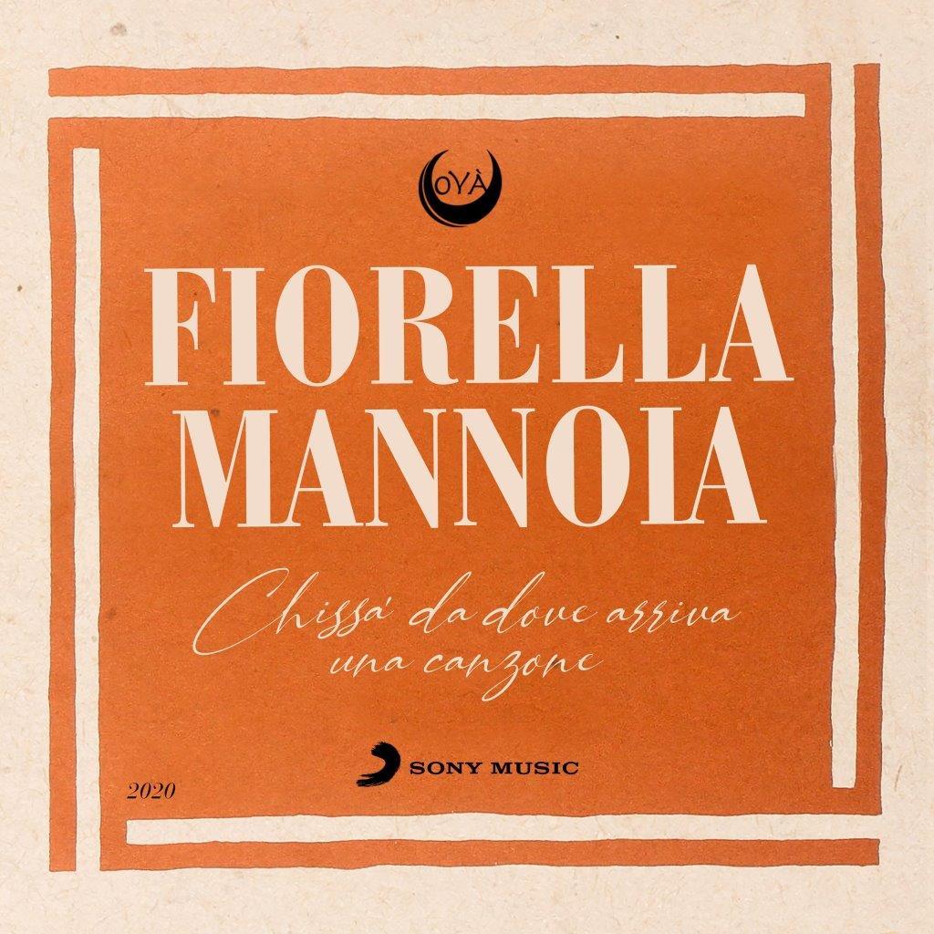 Fiorella Mannoia Chissà da dove arriva una canzone cover