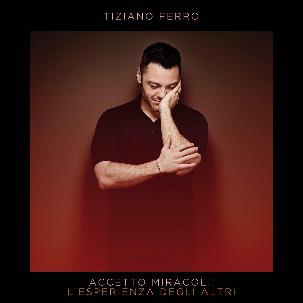 Tiziano Ferro Accetto Miracoli L'esperienza degli altri cover