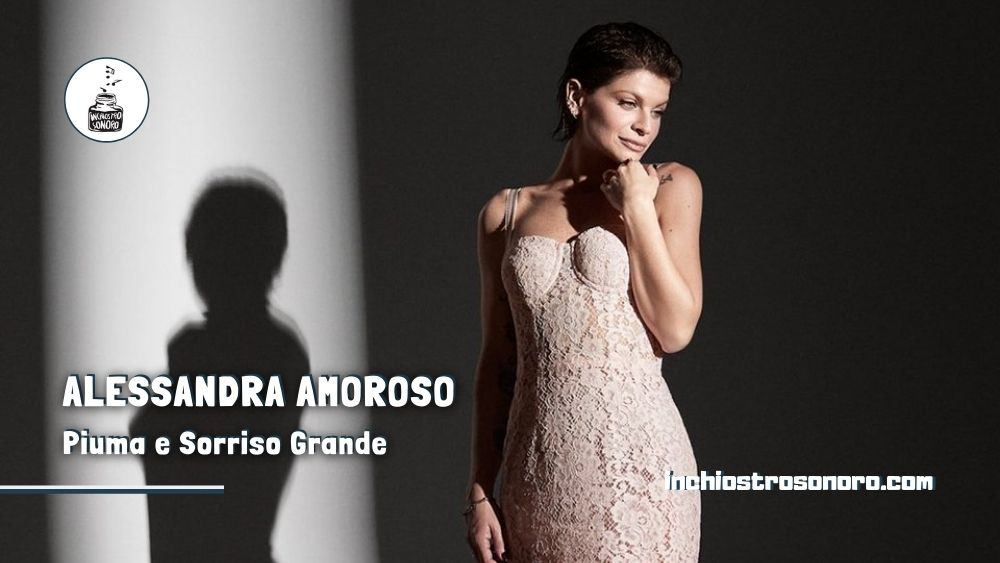 Alessandra Amoroso Piuma Sorriso Grande