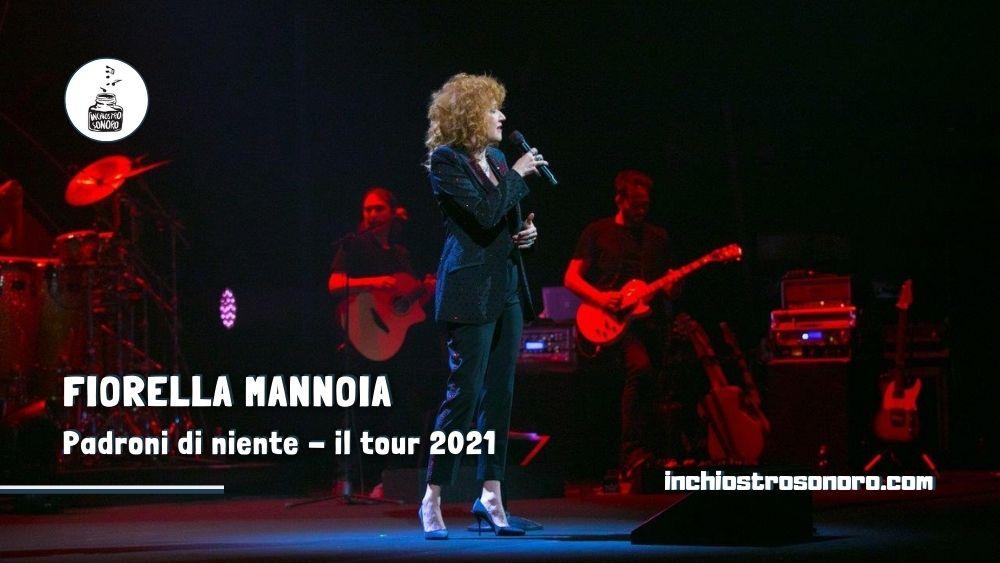 Fiorella Mannoia Padroni di Niente tour 2021